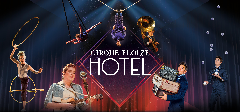 Hotel -Cirque Eloize